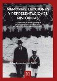 Memorias, lecciones y representaciones históricas. La celebración del primer centenario de la independencia en las escuelas de la Provincia de Cartagena (1900-1920) (eBook, PDF)