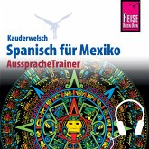 Reise Know-How Kauderwelsch AusspracheTrainer Spanisch für Mexiko (MP3-Download)