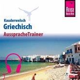 Reise Know-How Kauderwelsch AusspracheTrainer Griechisch (MP3-Download)