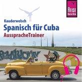 Reise Know-How Kauderwelsch AusspracheTrainer Spanisch für Cuba (MP3-Download)