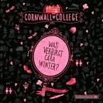 Was verbirgt Cara Winter? / Cornwall College Bd.1 (MP3-Download)