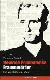 Heinrich Pommerenke, Frauenmörder (Mängelexemplar)
