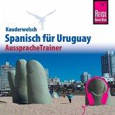 Reise Know-How Kauderwelsch AusspracheTrainer Spanisch für Uruguay (MP3-Download)