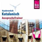 Reise Know-How Kauderwelsch AusspracheTrainer Katalanisch (MP3-Download)