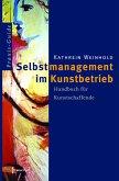 Selbstmanagement im Kunstbetrieb (eBook, PDF)