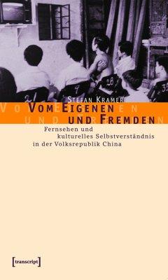Vom Eigenen und Fremden (eBook, PDF) - Kramer, Stefan
