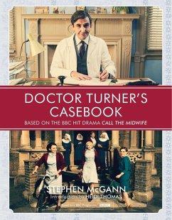 Doctor Turner's Casebook (eBook, ePUB) - McGann, Stephen
