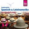 Reise Know-How Kauderwelsch AusspracheTrainer Spanisch für Lateinamerika (MP3-Download)