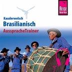 Reise Know-How Kauderwelsch AusspracheTrainer Brasilianisch (MP3-Download)