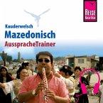 Reise Know-How Kauderwelsch AusspracheTrainer Mazedonisch (MP3-Download)