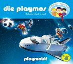 Aufbruch ins All / Die Playmos Bd.48 (1 Audio-CD)