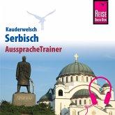 Reise Know-How Kauderwelsch AusspracheTrainer Serbisch (MP3-Download)