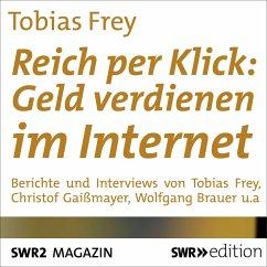 Reich per Klick: Geld verdienen im Internet (MP...