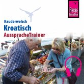 Reise Know-How Kauderwelsch AusspracheTrainer Kroatisch (MP3-Download)