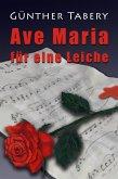 Ave Maria für eine Leiche (eBook, ePUB)
