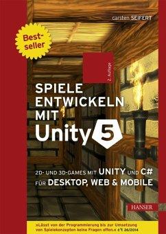 Spiele entwickeln mit Unity 5 (eBook, PDF) - Seifert, Carsten