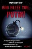 God Bless You, Putin!