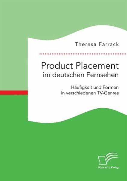 product placement im deutschen fernsehen h ufigkeit und. Black Bedroom Furniture Sets. Home Design Ideas