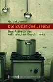 Die Kunst des Essens (eBook, PDF)