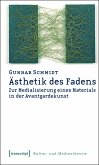 Ästhetik des Fadens (eBook, PDF)
