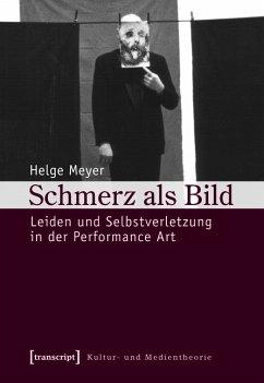 Schmerz als Bild (eBook, PDF) - Meyer, Helge