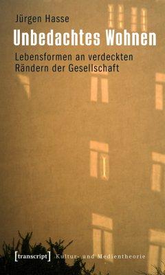 Unbedachtes Wohnen (eBook, PDF) - Hasse, Jürgen