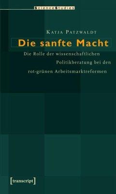 Die sanfte Macht (eBook, PDF) - Patzwaldt, Katja