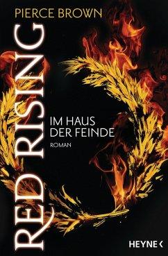 Im Haus der Feinde / Red Rising Bd.2 (eBook, ePUB) - Brown, Pierce