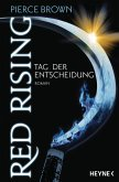 Tag der Entscheidung / Red Rising Bd.3 (eBook, ePUB)