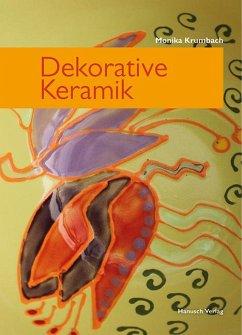 Dekorative Keramik - Krumbach, Monika