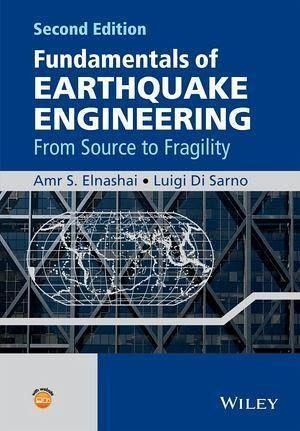 Fundamentals Of Earthquake Engineering Ebook Pdf Von Luigi Di Sarno Amr S Elnashai Portofrei Bei Bucher De