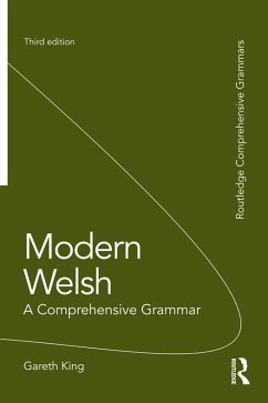 Modern Welsh: A Comprehensive Grammar (eBook, ePUB) - King, Gareth