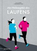 Die Philosophie des Laufens (eBook, ePUB)