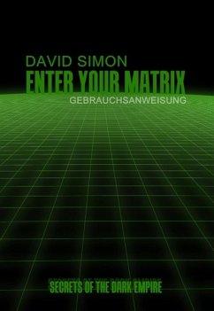 Enter your Matrix (eBook, ePUB) - Simon, David