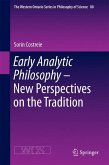 Early Analytic Philosophy. New Perspectives on the Tradition
