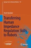 Transferring Human Impedance Regulation Skills to Robots