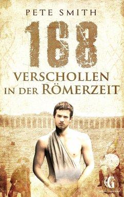 168 Verschollen in der Römerzeit