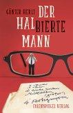 Der halbierte Mann (eBook, ePUB)