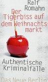 Der Tigerbiss auf dem Weihnachtsmarkt (eBook, ePUB)