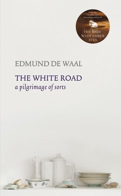 The White Road (eBook, ePUB) - de Waal, Edmund