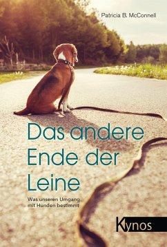 Das andere Ende der Leine (eBook, PDF) - Mcconnell, Patricia B.