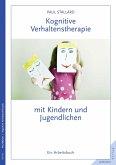 Kognitive Verhaltenstherapie mit Kindern und Jugendlichen (eBook, PDF)