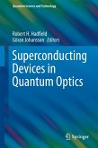 Superconducting Devices in Quantum Optics