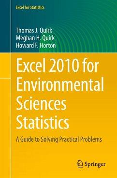 Excel 2010 for Environmental Sciences Statistics - Quirk, Thomas J.;Quirk, Meghan H.;Horton, Howard F.