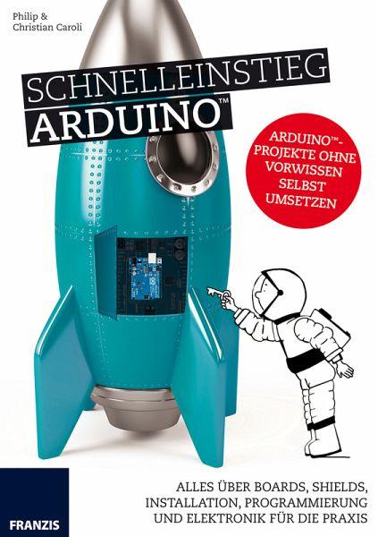 Schnelleinstieg arduino ebook pdf von christian immler