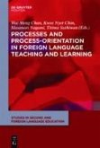 Processes and Process-Orientation in Foreign Language Teaching and Learning (eBook, PDF)