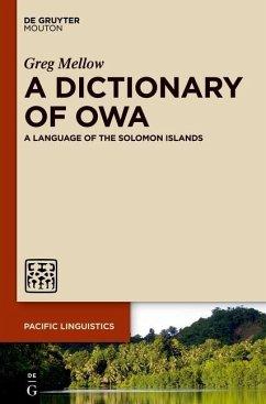 A Dictionary of Owa (eBook, PDF) - Mellow, Greg