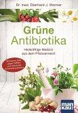 Grüne Antibiotika (eBook, PDF)