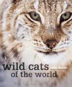 Wild Cats of the World (eBook, PDF) - Hunter, Luke