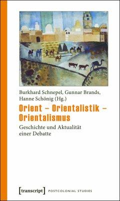Orient - Orientalistik - Orientalismus (eBook, PDF)